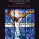 "20 Quotes from ""The Crucifixion: Understanding the Death of Jesus Christ"" by Fleming Rutledge"