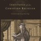 "40 Quotes from ""Institutes of Christian Religion: Book Three"""