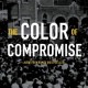 "30 Quotes from ""The Color of Compromise: The Truth About the American Church's Complicity in Racism"" by Jemar Tisby"